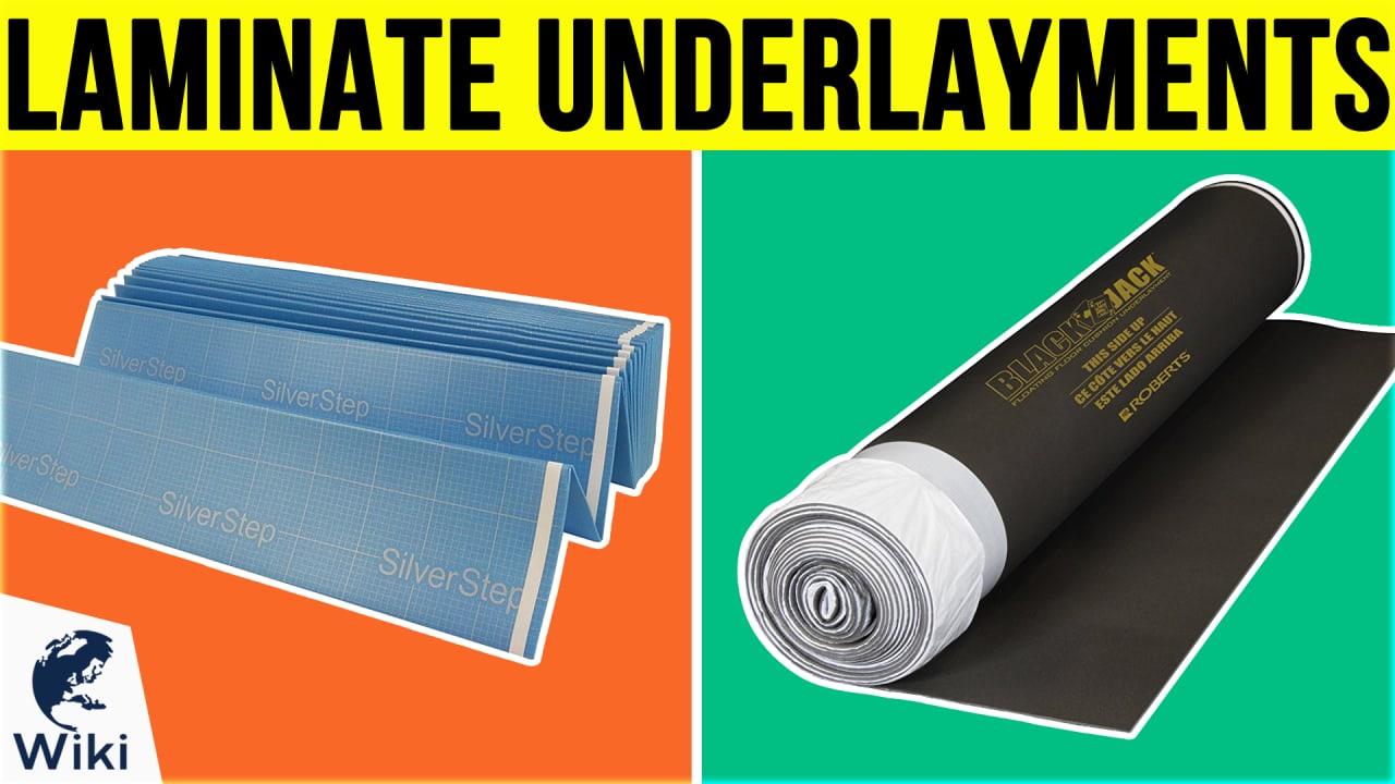 10 Best Laminate Underlayments