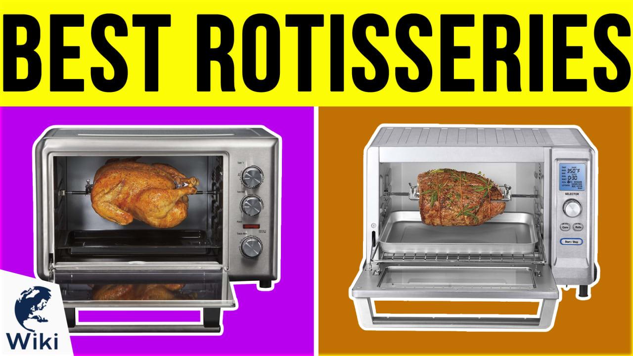 10 Best Rotisseries