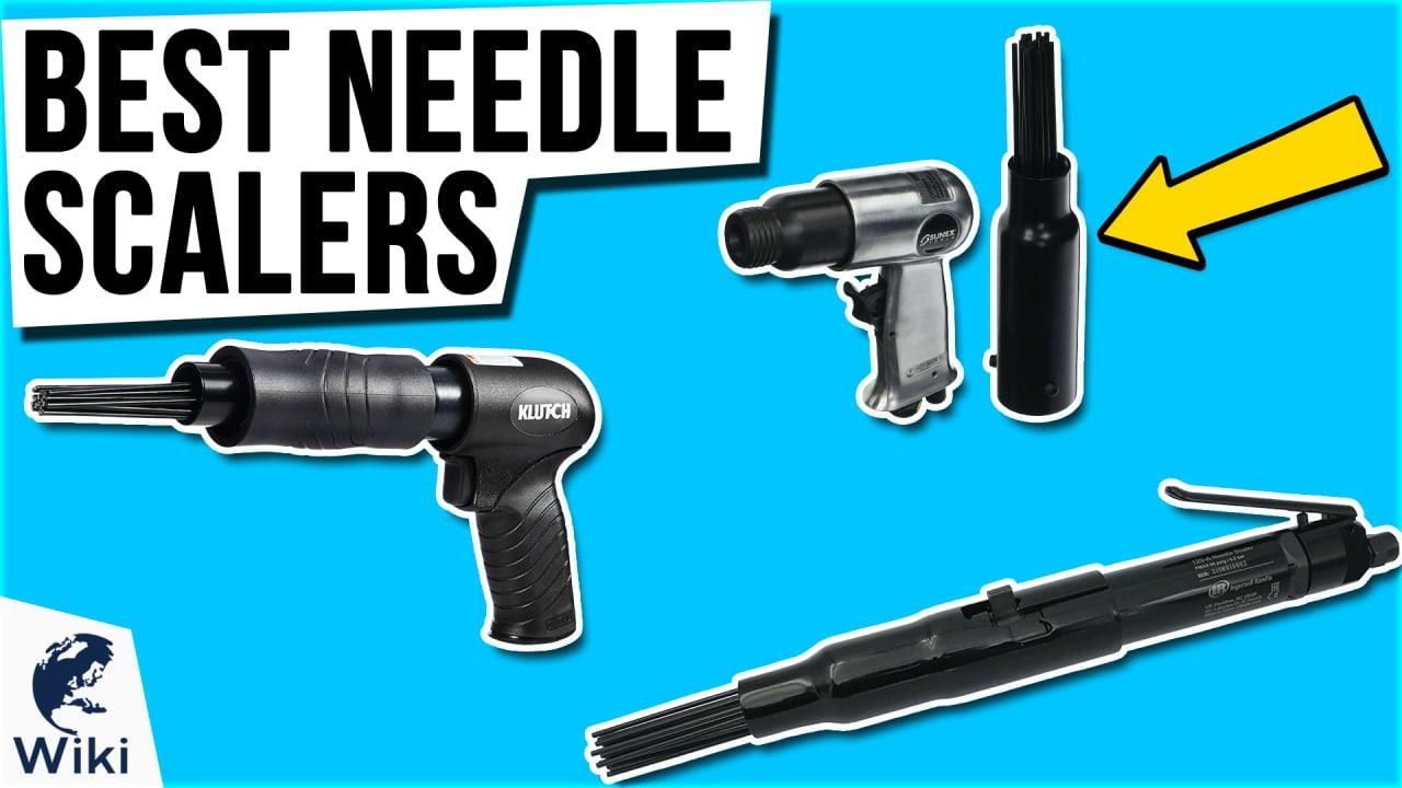 8 Best Needle Scalers