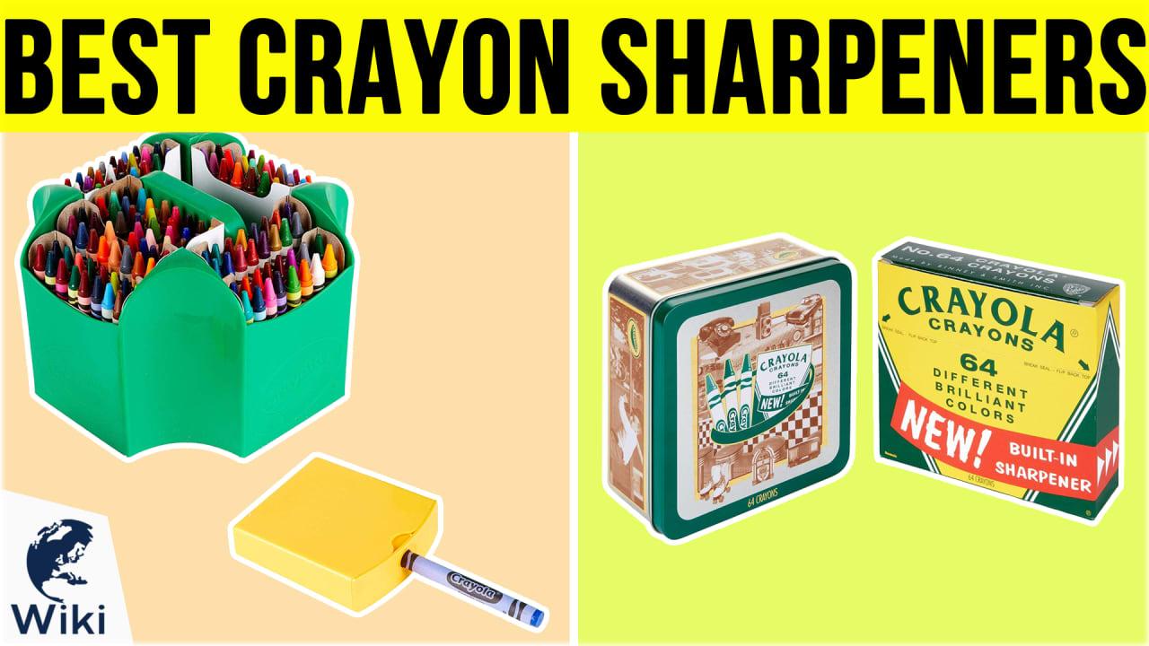 10 Best Crayon Sharpeners
