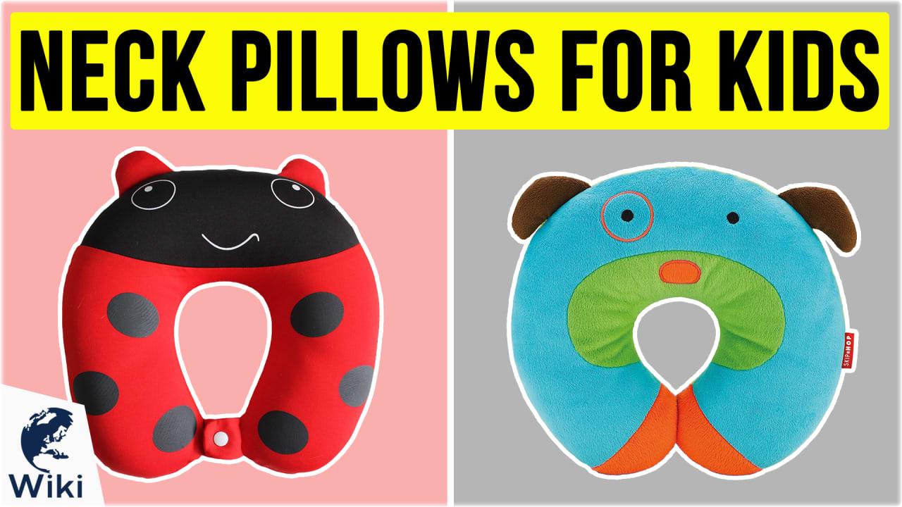 10 Best Neck Pillows For Kids