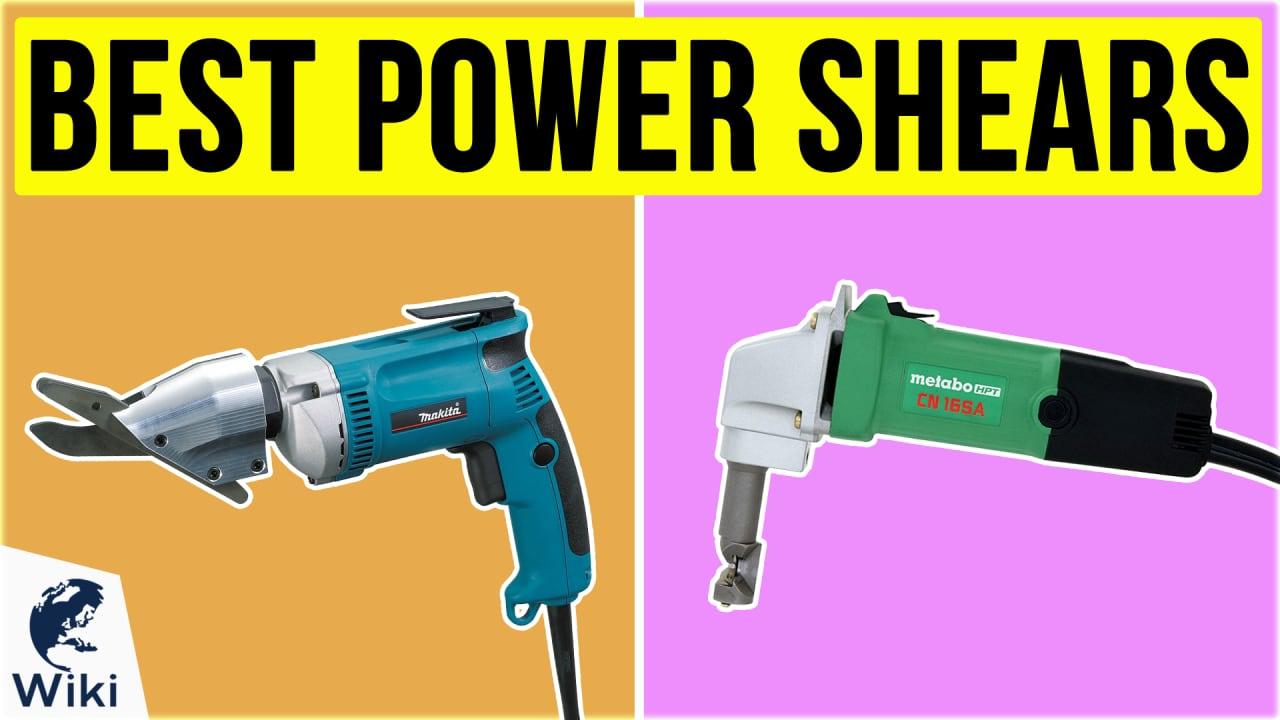 9 Best Power Shears