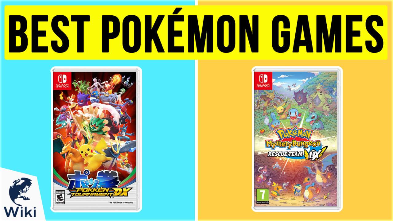 10 Best Pokémon Games