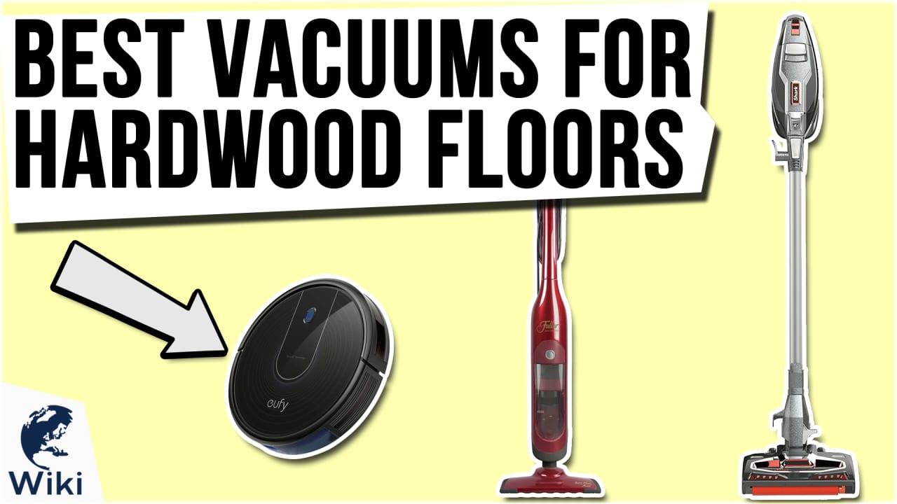 10 Best Vacuums For Hardwood Floors