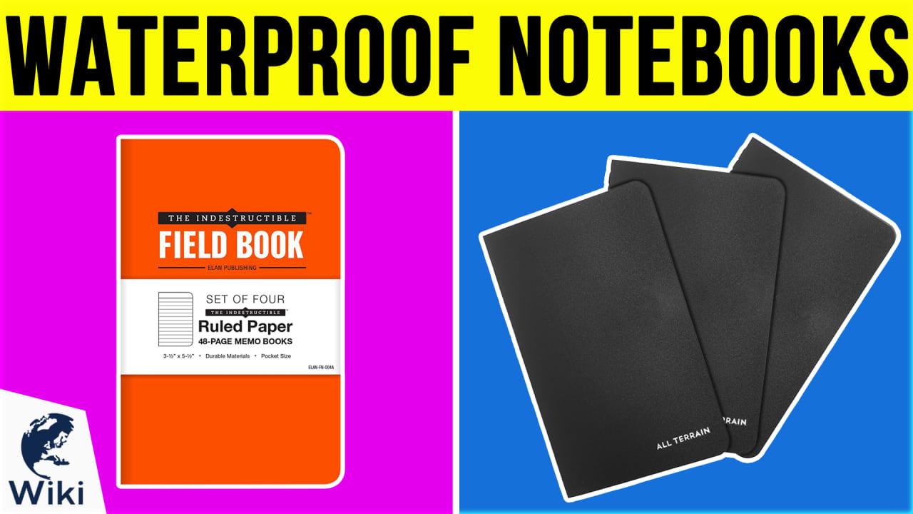10 Best Waterproof Notebooks