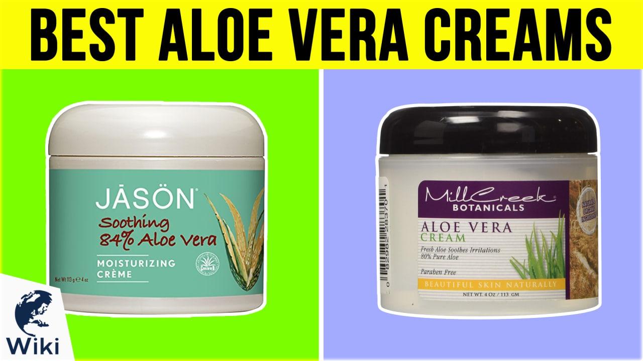 10 Best Aloe Vera Creams
