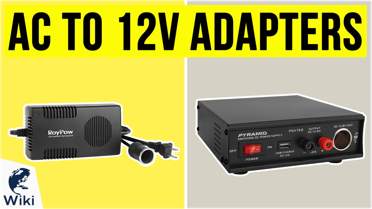 10 Best AC To 12V Adapters