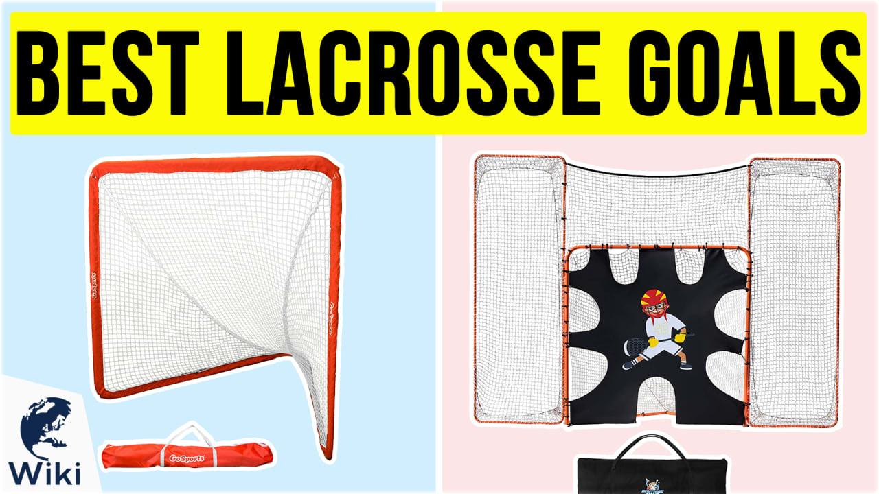 10 Best Lacrosse Goals