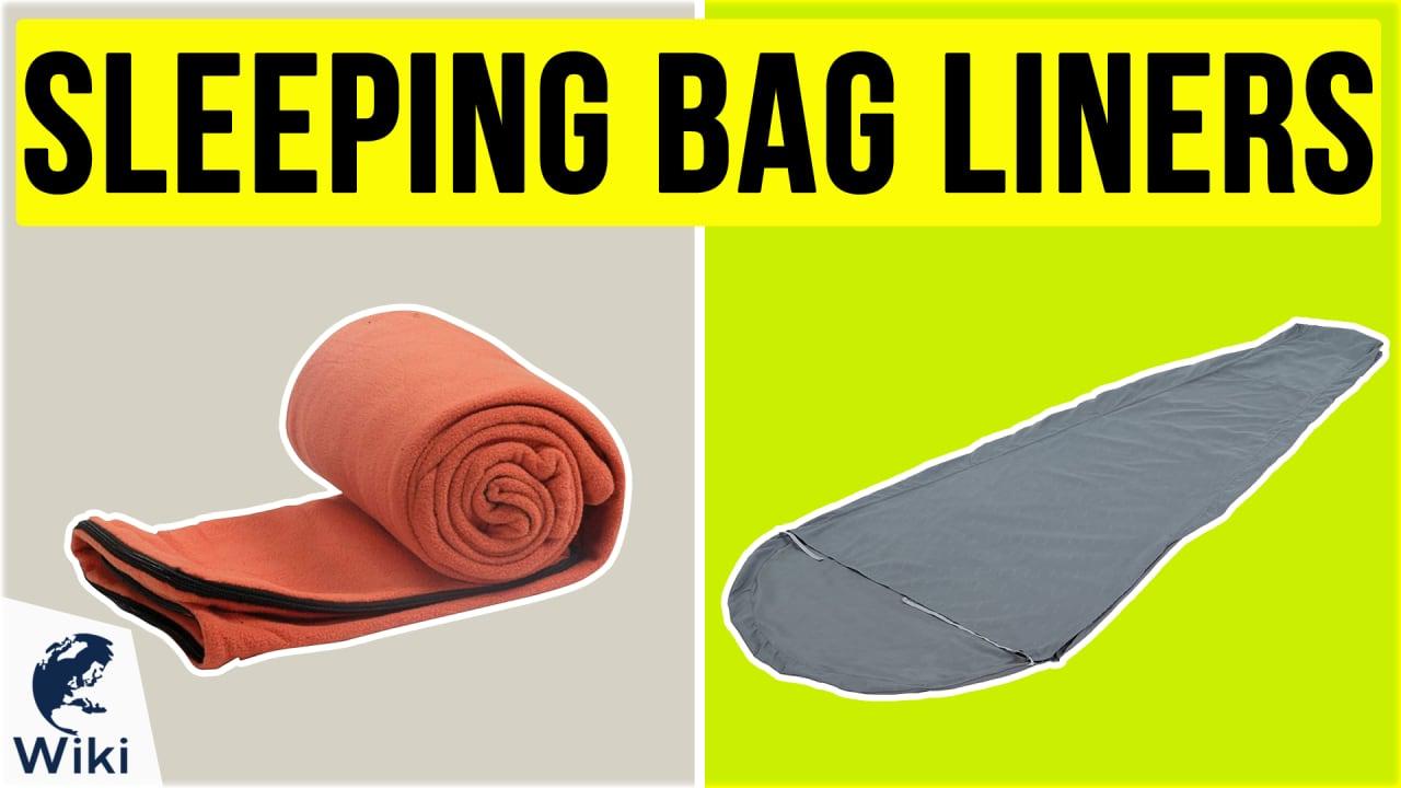 10 Best Sleeping Bag Liners