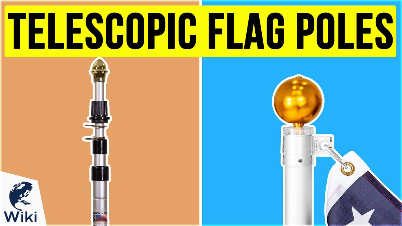 10 Best Telescopic Flag Poles