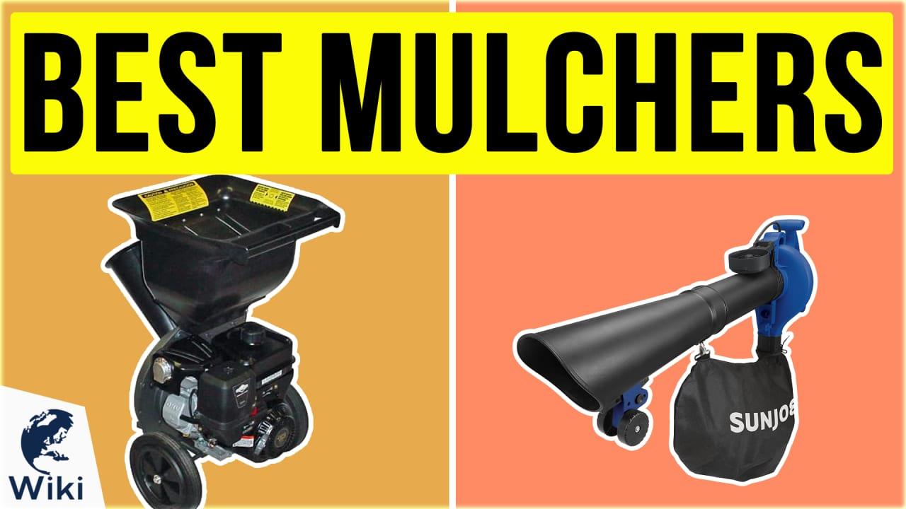 10 Best Mulchers