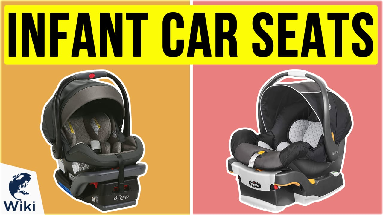 10 Best Infant Car Seats