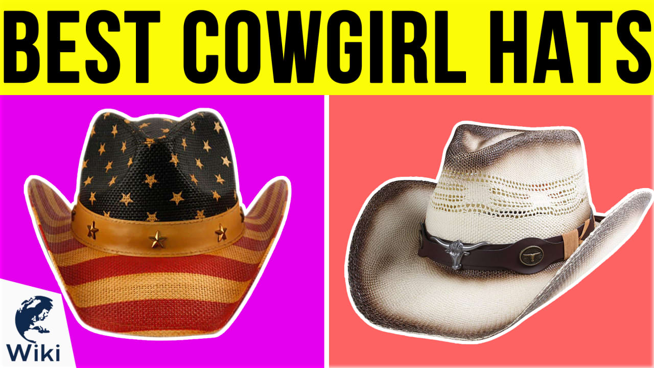10 Best Cowgirl Hats