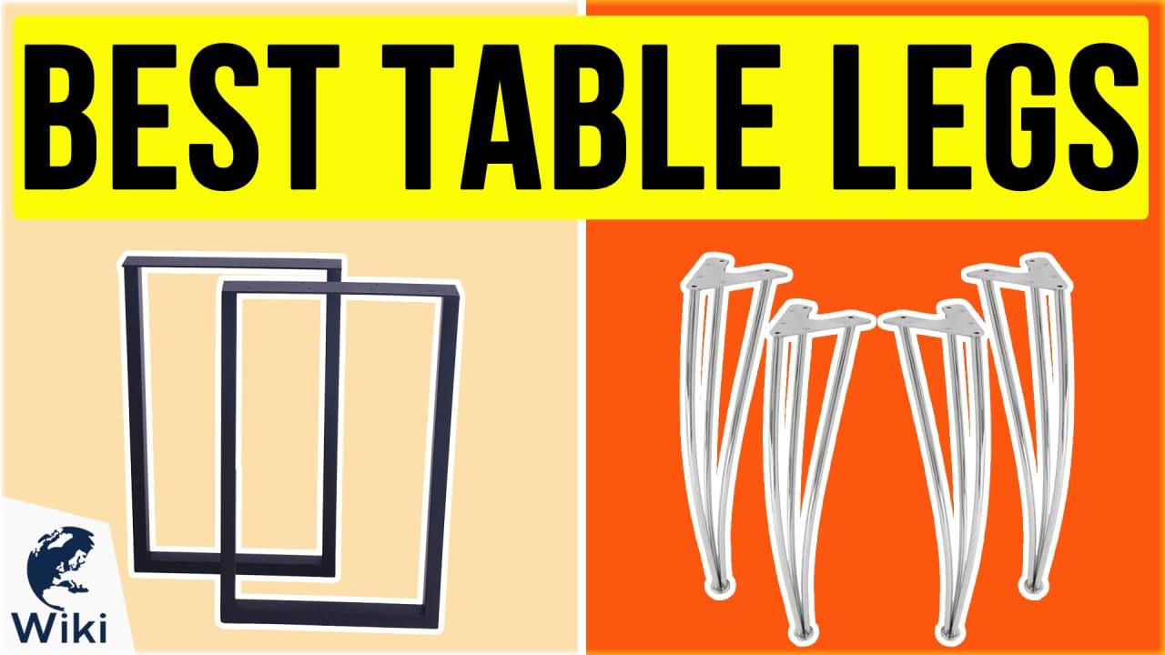 10 Best Table Legs