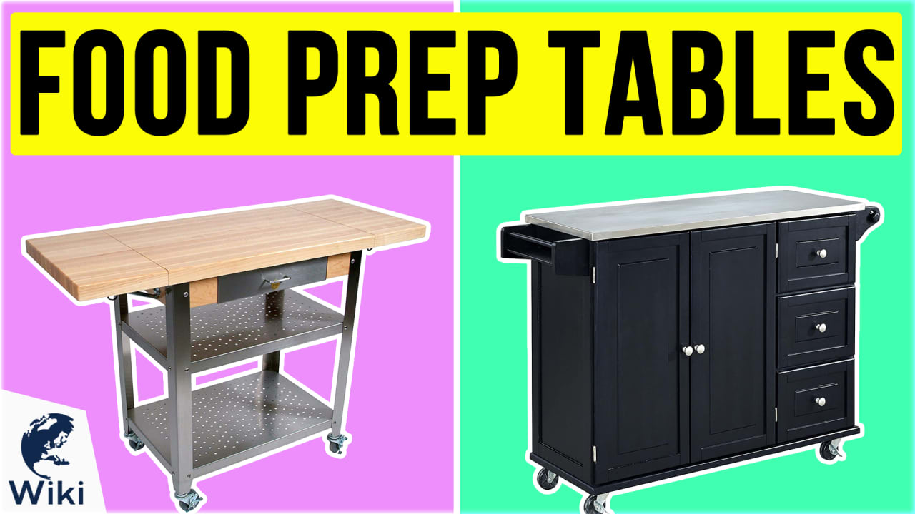 10 Best Food Prep Tables