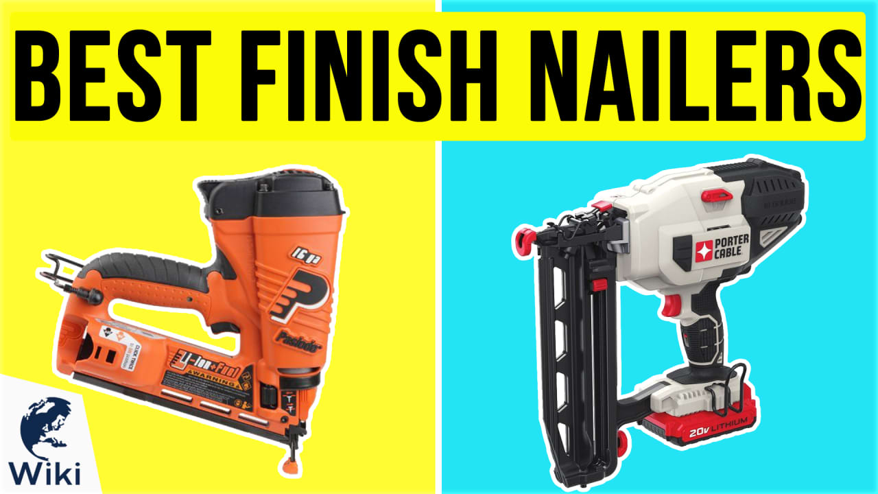 10 Best Finish Nailers