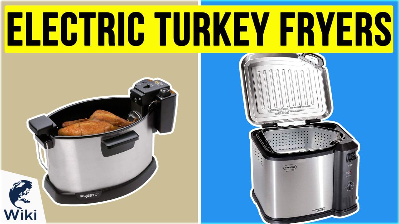 5 Best Electric Turkey Fryers