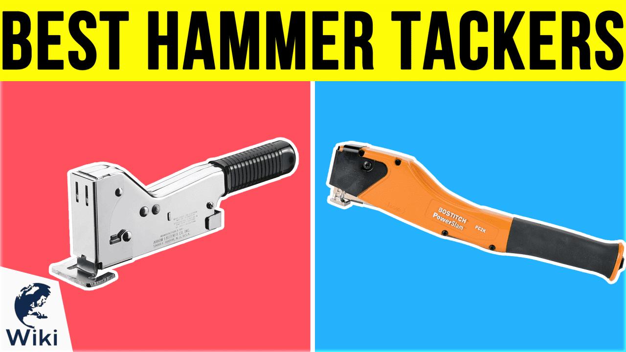 10 Best Hammer Tackers
