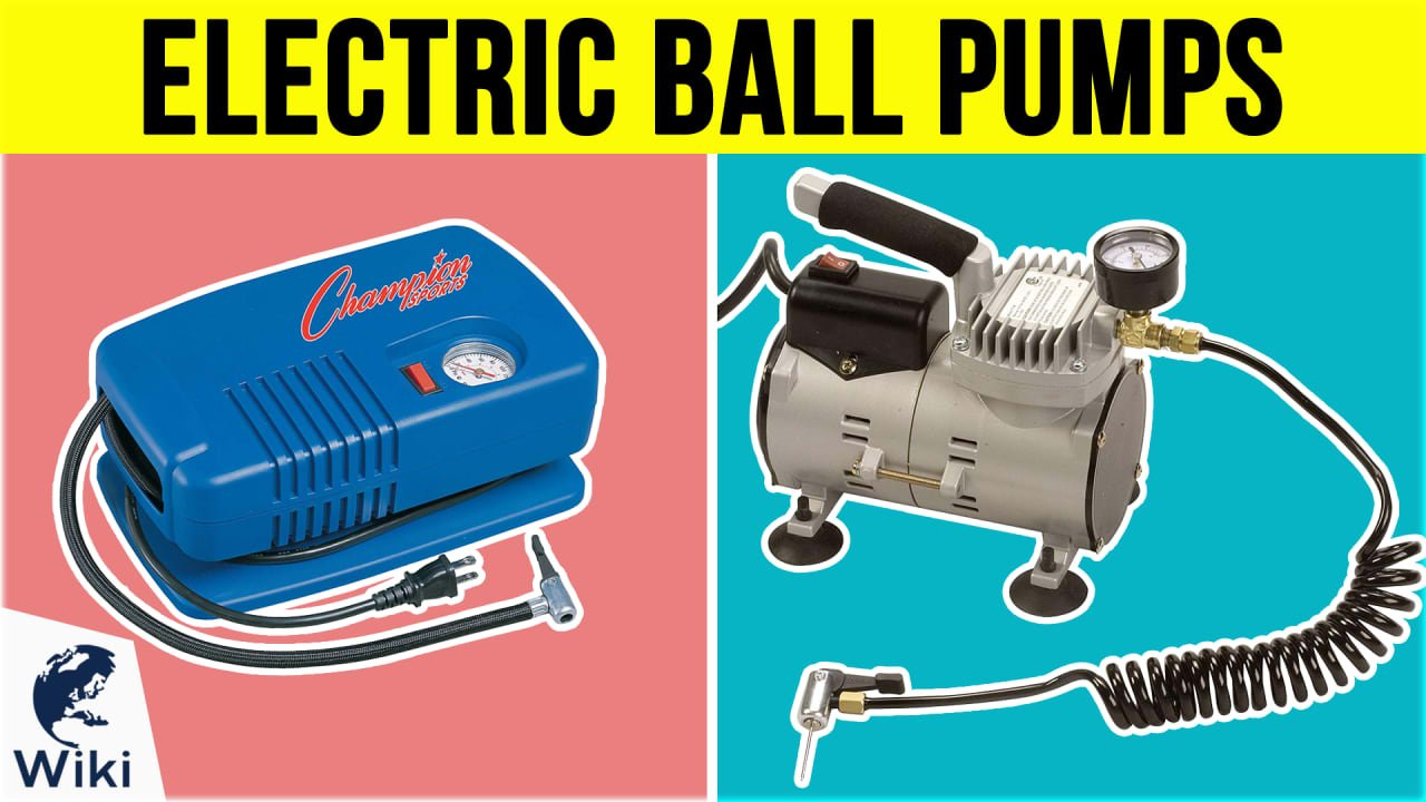 8 Best Electric Ball Pumps