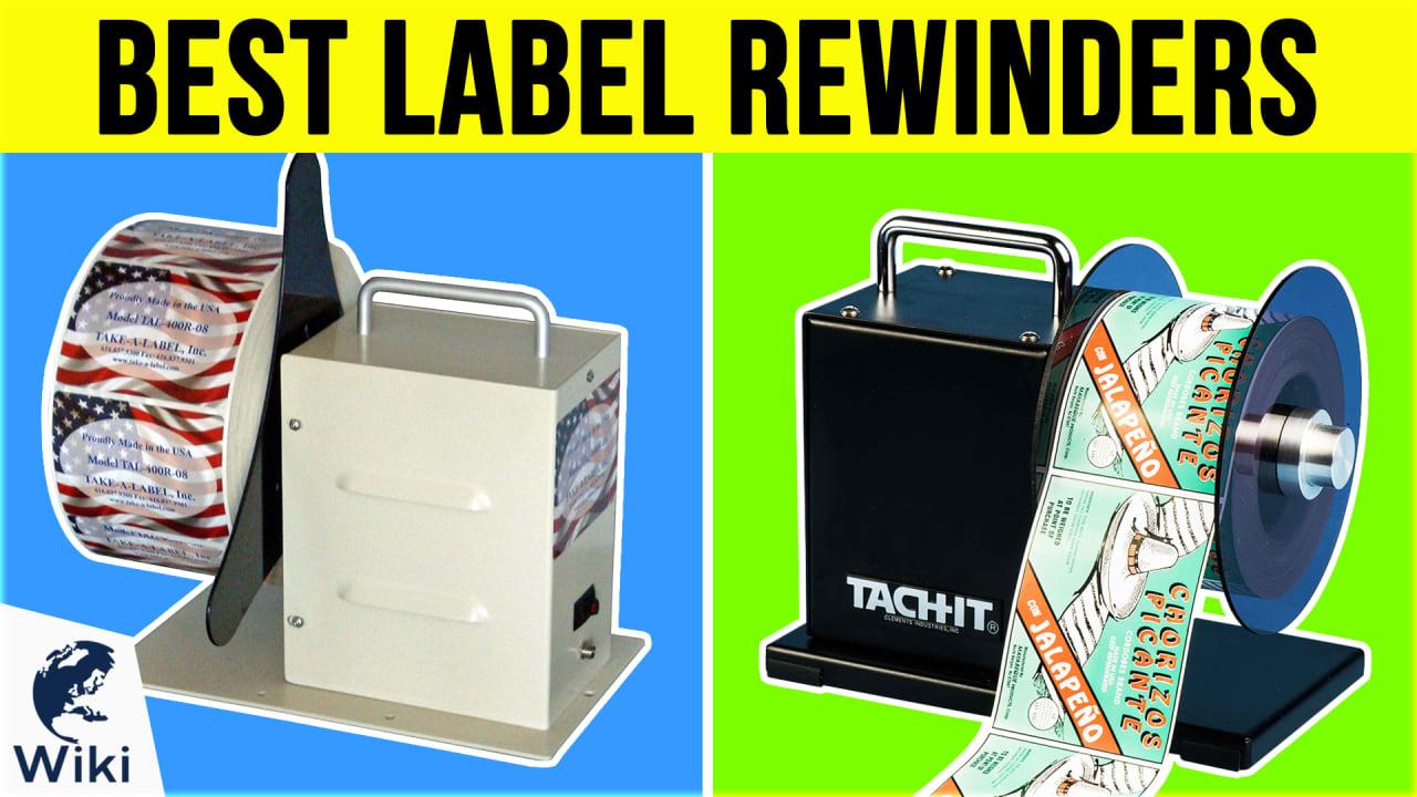 6 Best Label Rewinders