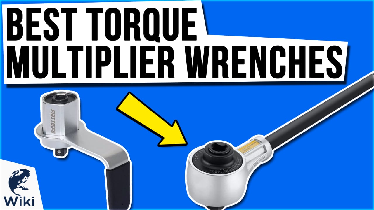 8 Best Torque Multiplier Wrenches