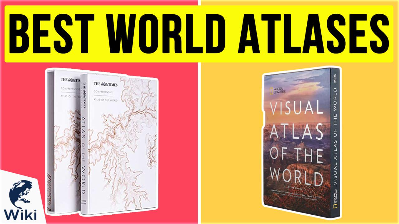 10 Best World Atlases