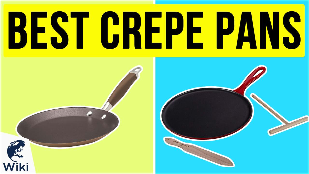 8 Best Crepe Pans