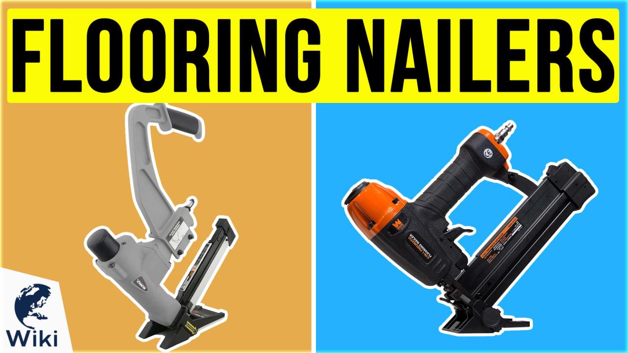 8 Best Flooring Nailers