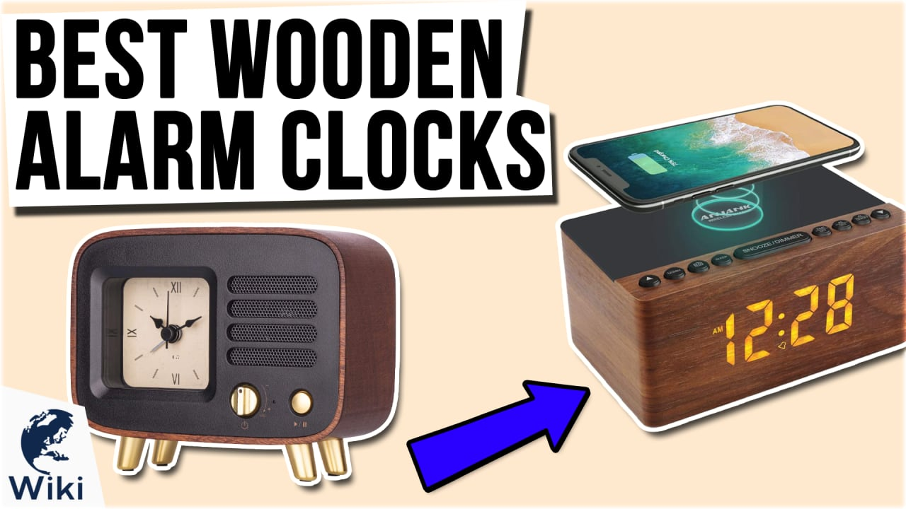 10 Best Wooden Alarm Clocks