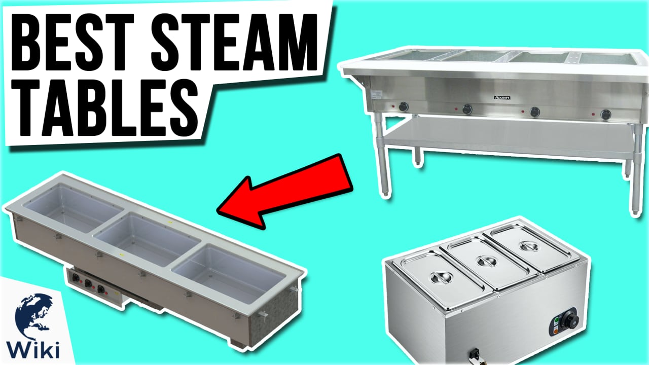 10 Best Steam Tables