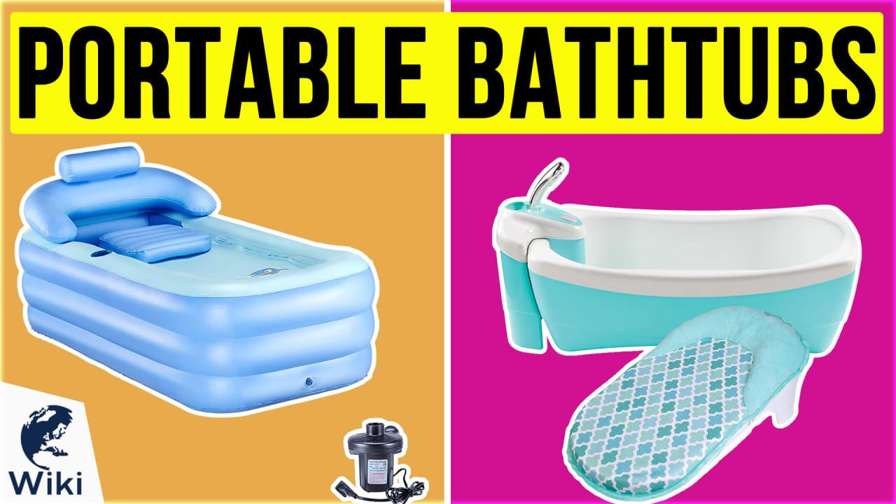 10 Best Portable Bathtubs