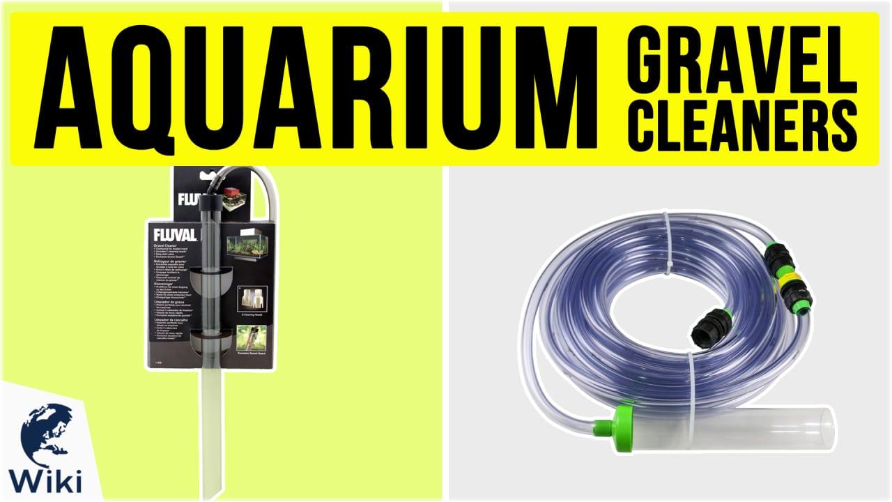 8 Best Aquarium Gravel Cleaners