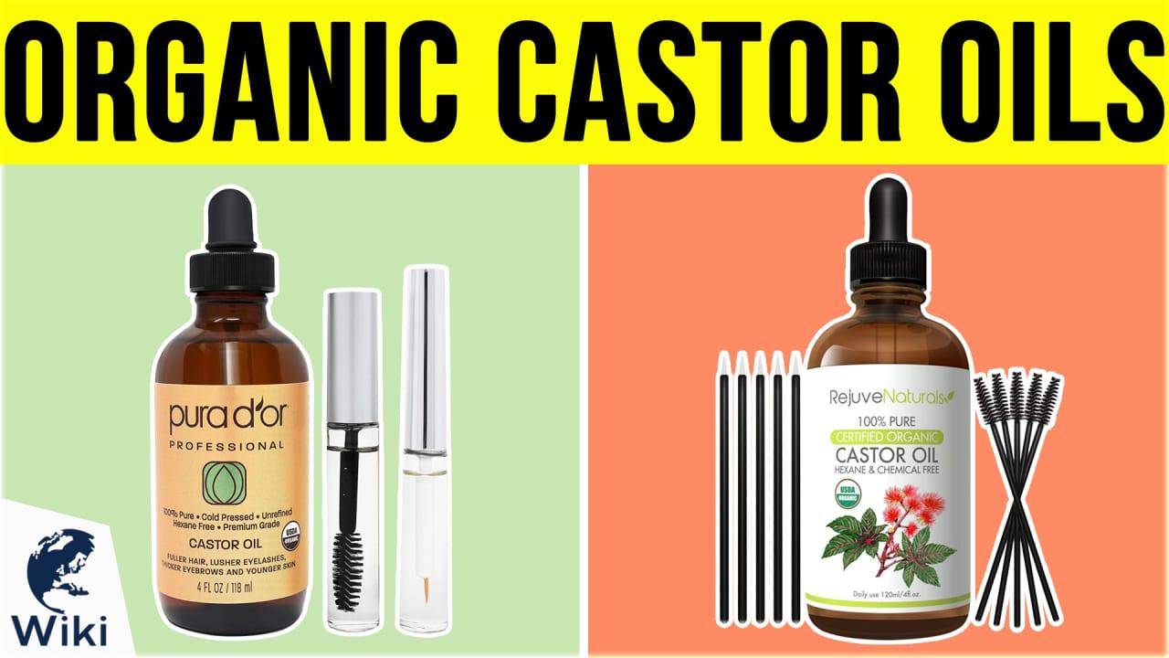 10 Best Organic Castor Oils