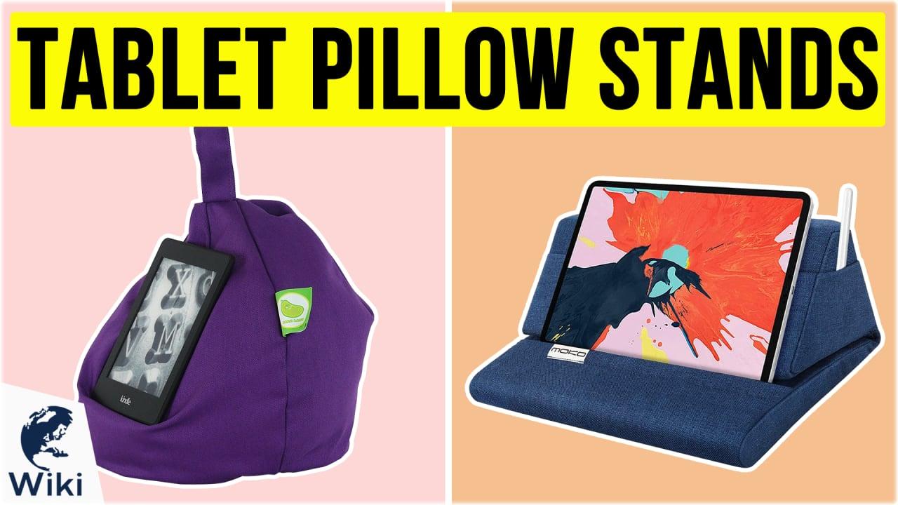 10 Best Tablet Pillow Stands