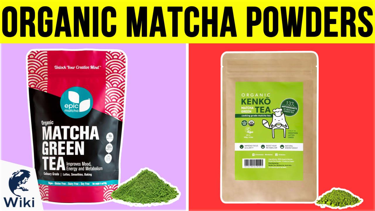 10 Best Organic Matcha Powders