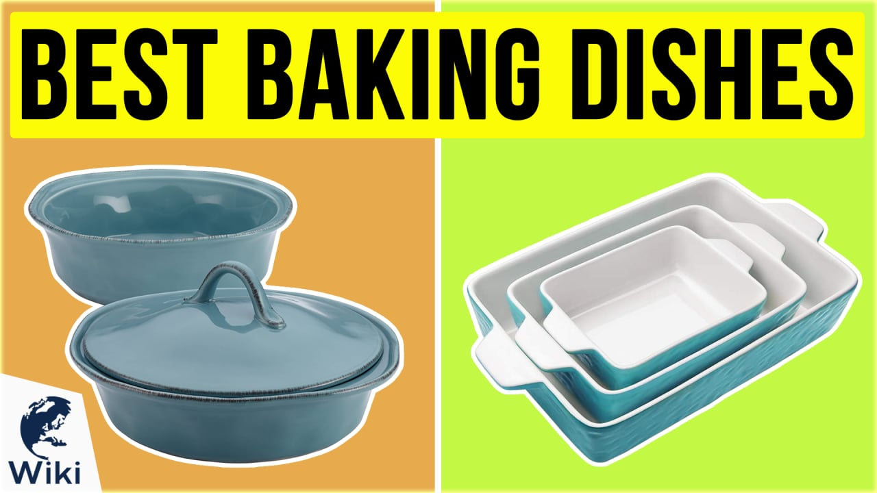 10 Best Baking Dishes