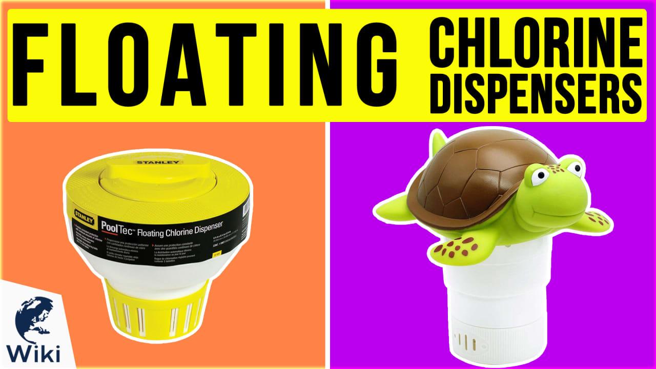 10 Best Floating Chlorine Dispensers