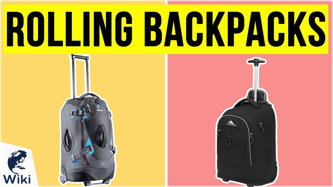 10 Best Rolling Backpacks