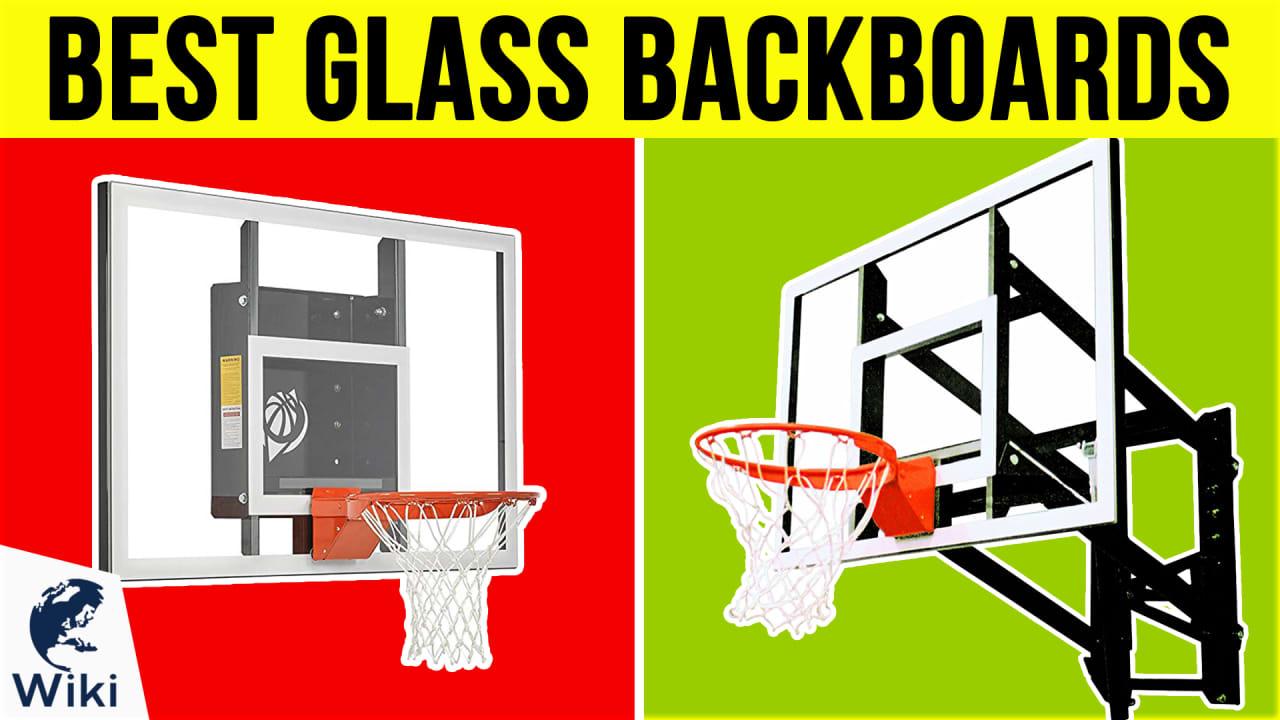 10 Best Glass Backboards