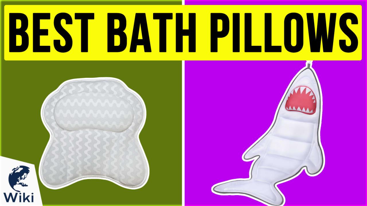 8 Best Bath Pillows