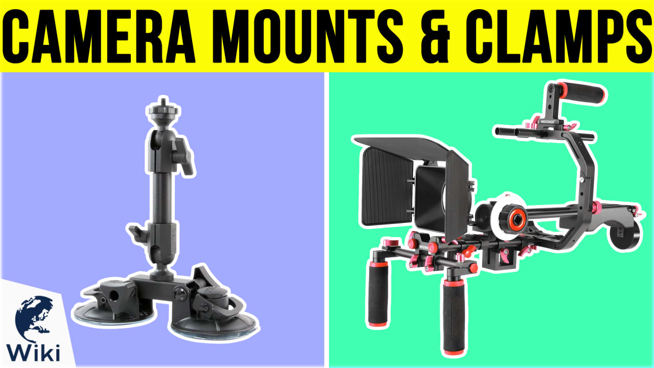 9 Best Camera Mounts & Clamps