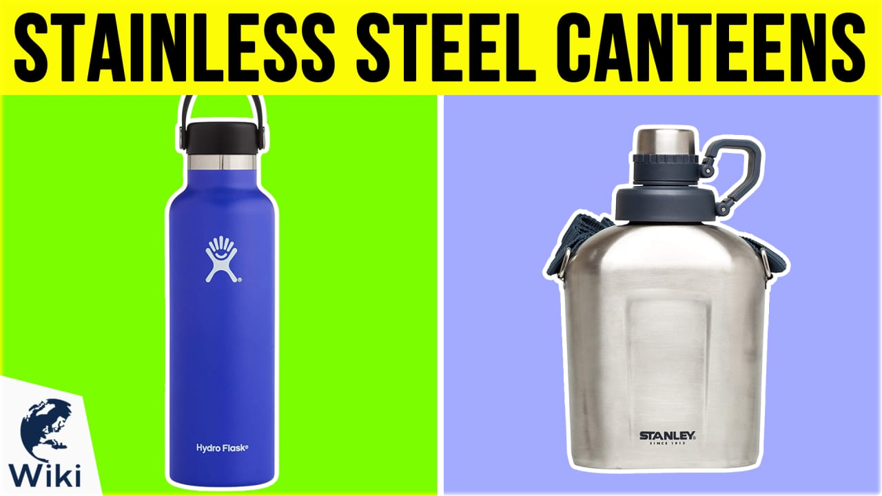 10 Best Stainless Steel Canteens