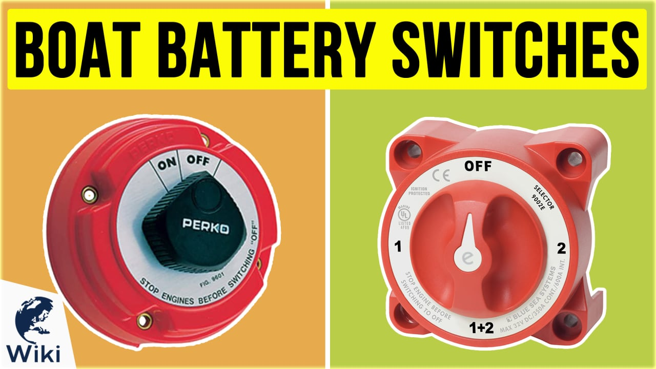 10 Best Boat Battery Switches