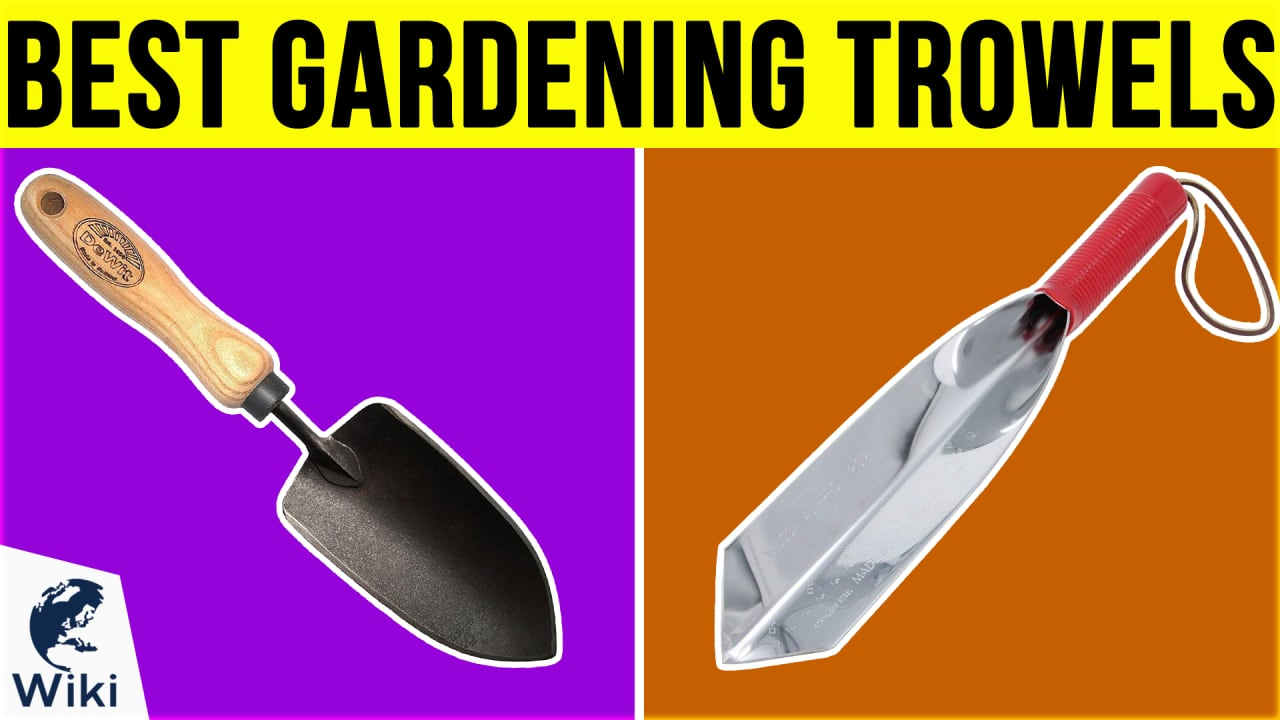 10 Best Gardening Trowels