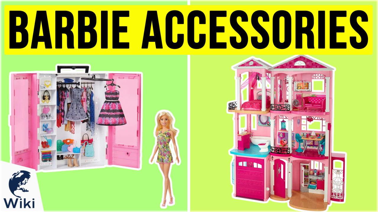 10 Best Barbie Accessories