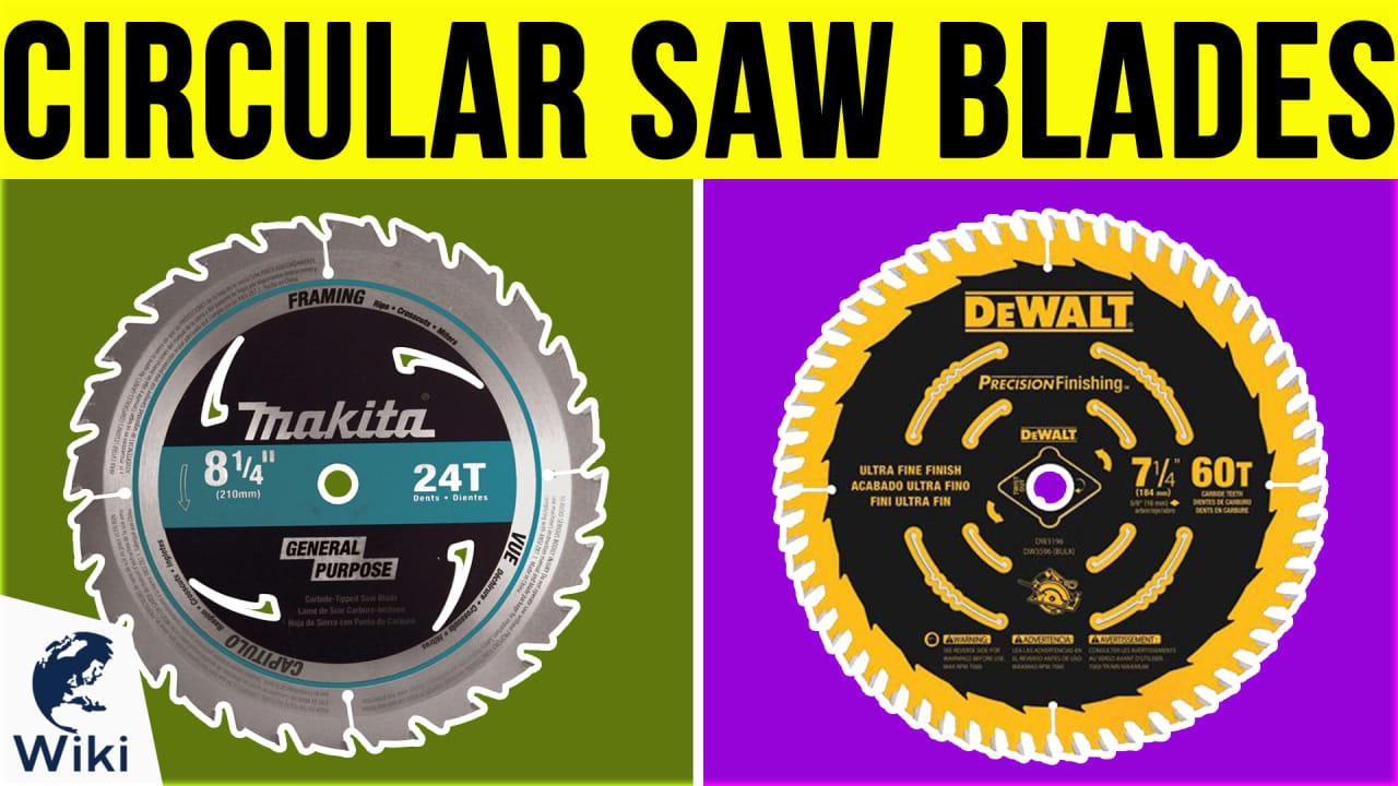 9 Best Circular Saw Blades