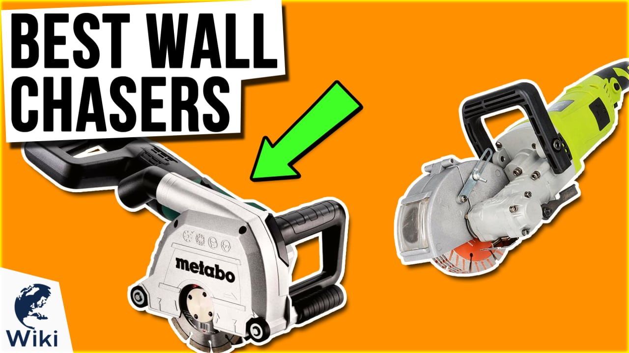 7 Best Wall Chasers