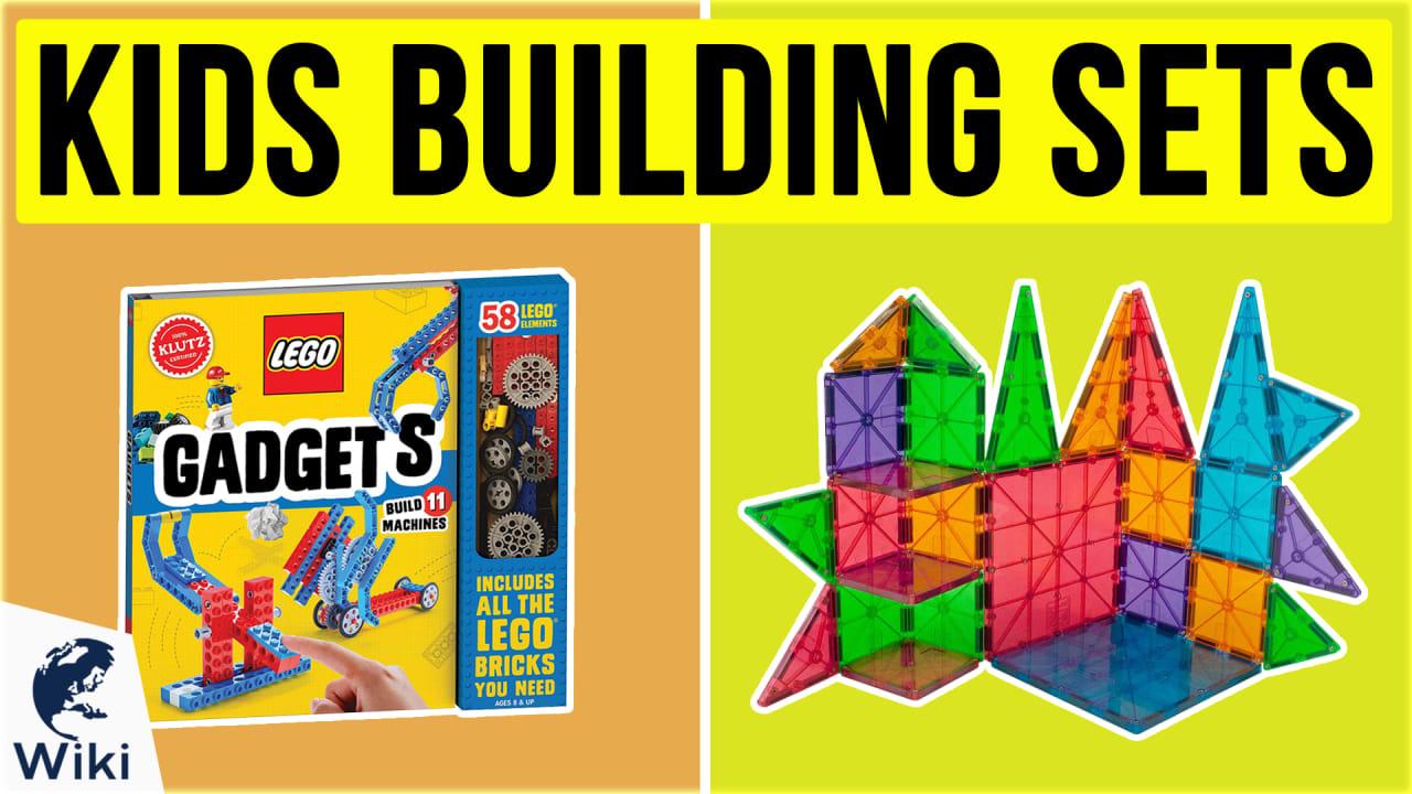 10 Best Kids Building Sets