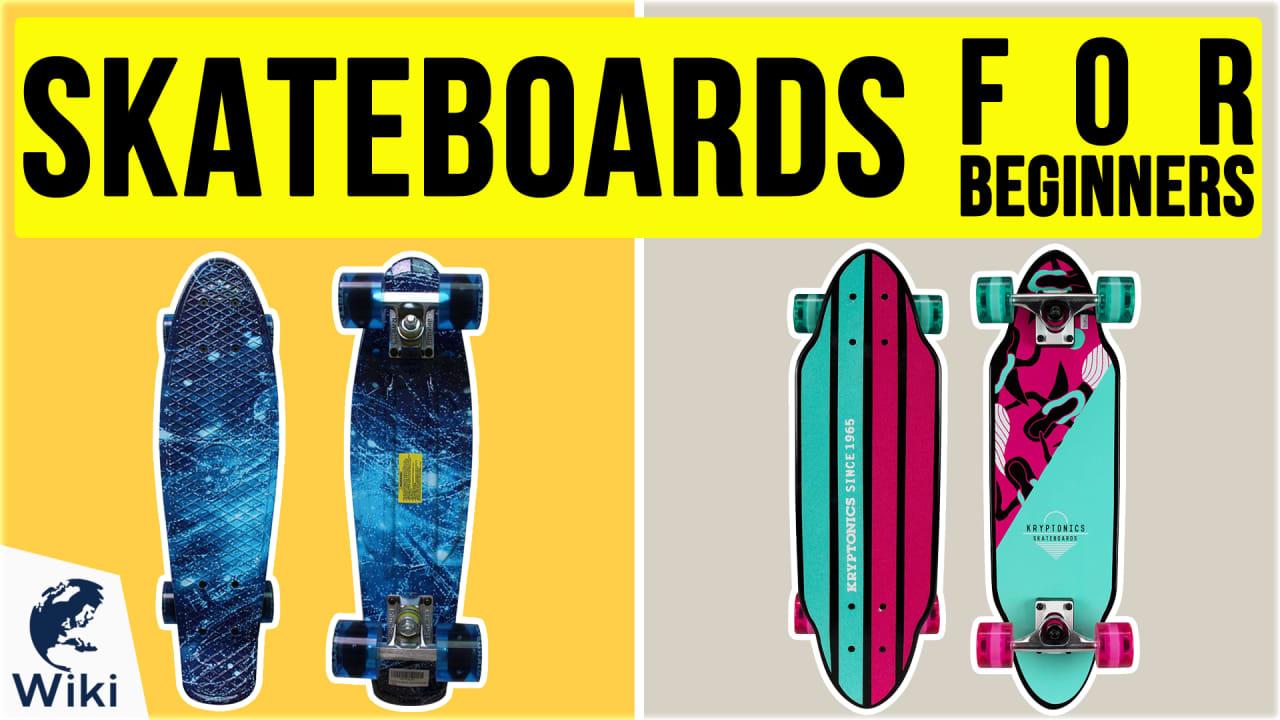 10 Best Skateboards For Beginners
