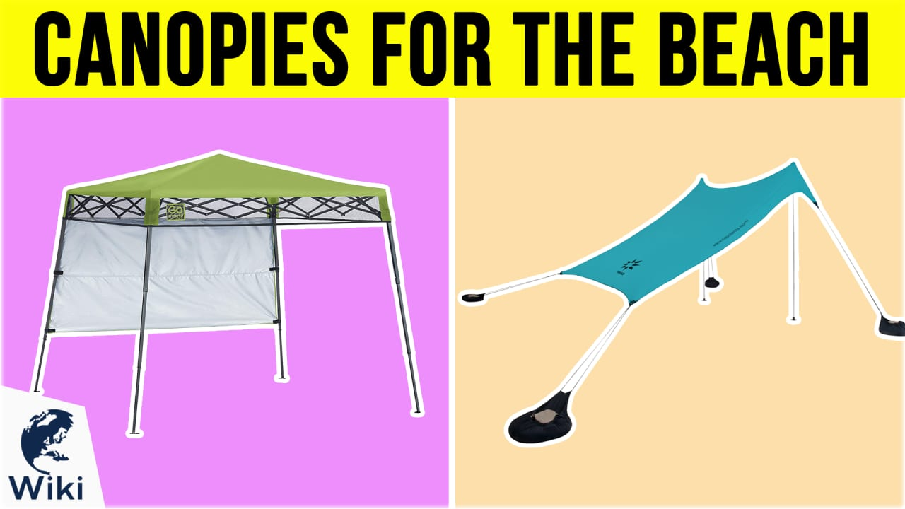 9 Best Canopies For The Beach